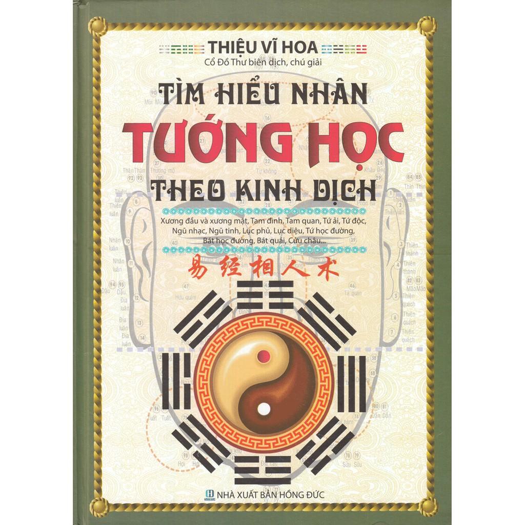 Sách - Tìm Hiểu Nhân Tướng Học Theo Kinh Dịch (Thiệu Vĩ