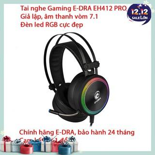 Tai nghe Gaming E-Dra EH412 Pro – Giả lập âm thanh vòm 7.1, LED RGB, Vành tai lớn – Bảo hành 24 tháng – Lỗi 1 đổi 1