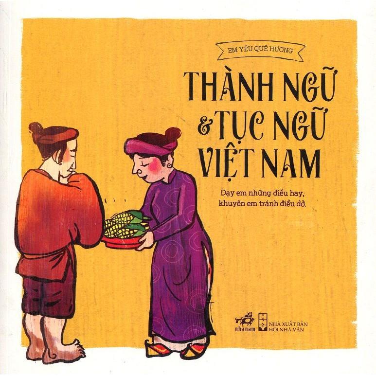 Thành Ngữ Và Tục Ngữ Việt Nam