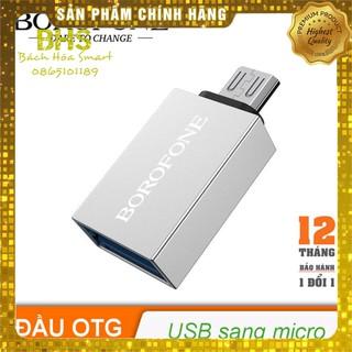 [1 đổi 1 Trong 12 Tháng] Đầu chuyển đổi Micro USB OTG BOROFONE BV2