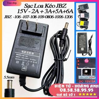 Adapter Sạc Loa Kéo JBZ 106 107 108 109 - 0806 - 1006 - 1206 Nguồn 15V-2A+3A+5A+6A -Chính Hãng