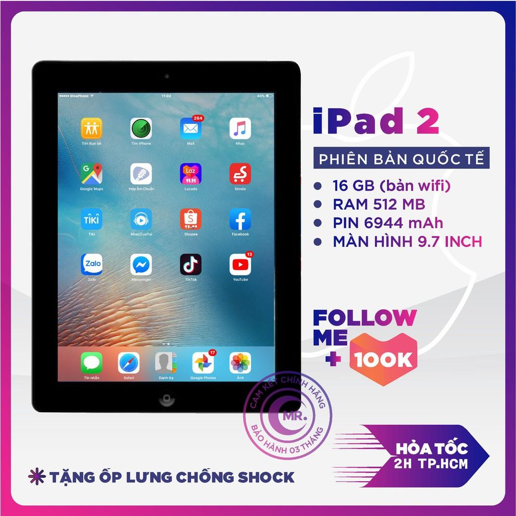 Máy tính bảng Apple IPAD 2 -16GB bản WIFI hoặc 3G/Wifi - CPU APPLE A5 1G/Hz Ram 512MB TẶNG CỦ VÀ CÁP SẠC MR CAU