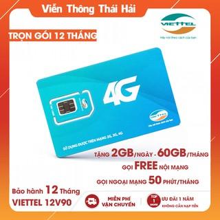 [ FREE 12T ] Sim 4G Viettel V90 Trọn Gói 12 Tháng, Gọi 1 Tỷ Phút và Tặng 2GB Data