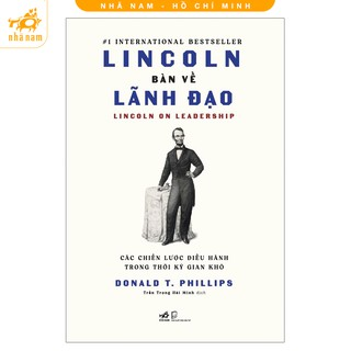 Sách - Lincoln bàn về lãnh đạo - Nhã Nam HCM