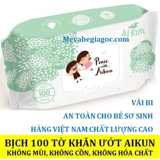 (Made in Việt Nam) (Vải bi) Bịch 100 tờ Khăn ướt Aikun không mùi an toàn cho Bé Sơ Sinh thumbnail
