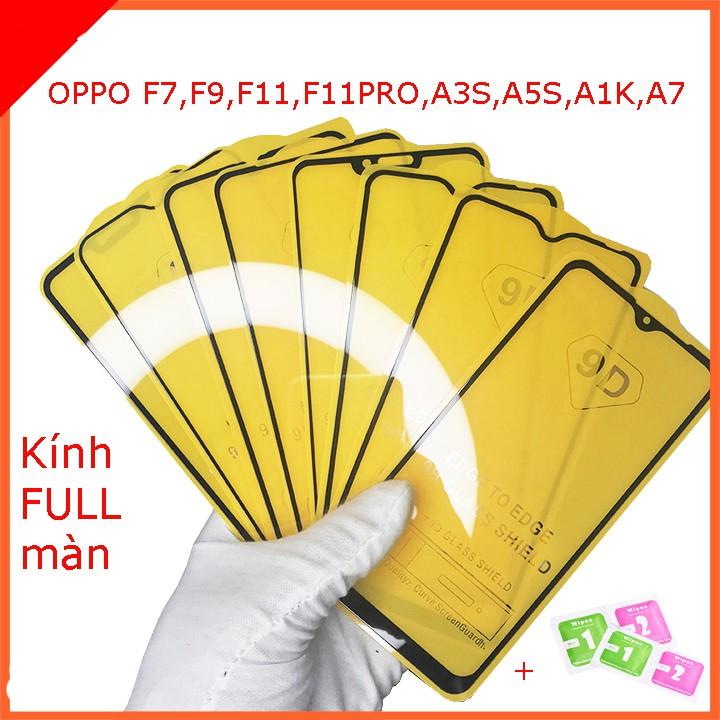 Cường lực FULL màn OPPO A7,F7,F9,F11,F11 PRO,A3S,A5S,A1K, Tặng kèm giấy lau kính khô và ướt  taiyoshop1