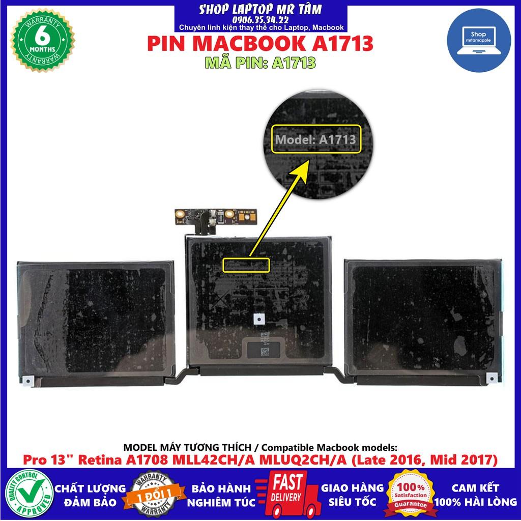 "Pin MACBOOK A1713 (ZIN) - 3 CELL - Pro 13"" Retina A1708 MLL42CH/A MLUQ2CH/A (Late 2016, Mid 2017)"