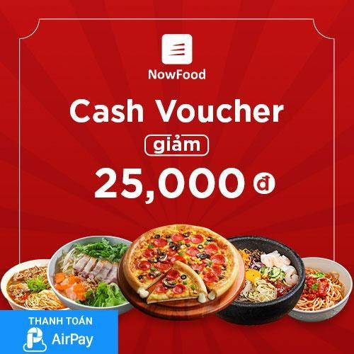(TPHCM-Hà Nội-Đà Nẵng) [E-Voucher] Đặt món NowFood 25.000đ thanh toán qua AirPay