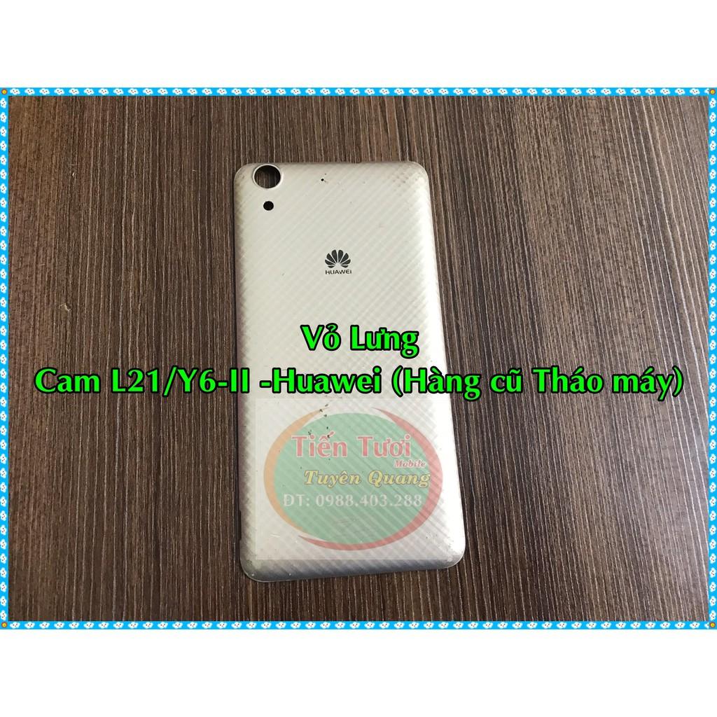 Vỏ Lưng Y6-II-Cam L21 -Huawei (Hàng Cũ Tháo Máy)