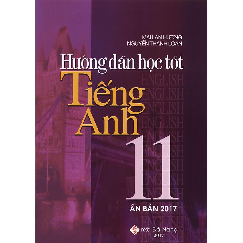 Hướng dẫn học tốt tiếng Anh 11 - Mai Lan Hương (Ấn bản 2017) - 3356686 , 644180857 , 322_644180857 , 32000 , Huong-dan-hoc-tot-tieng-Anh-11-Mai-Lan-Huong-An-ban-2017-322_644180857 , shopee.vn , Hướng dẫn học tốt tiếng Anh 11 - Mai Lan Hương (Ấn bản 2017)