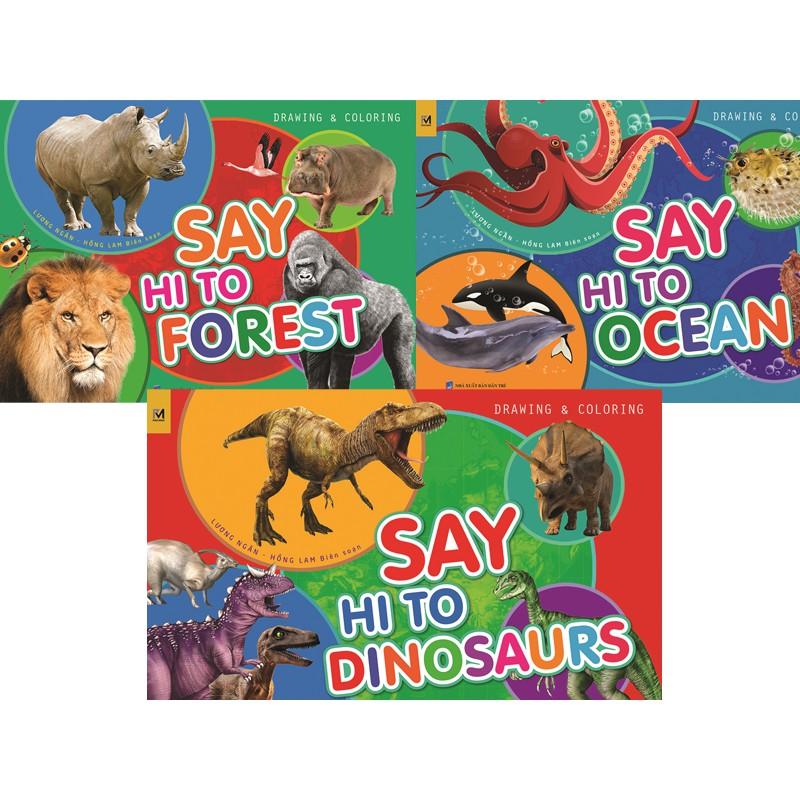 """Bộ 3 sách tập vẽ tô màu về Thế giới động vật thú vị cho Bé """"Say Hi to Animal"""" - 2473428 , 1097958715 , 322_1097958715 , 105000 , Bo-3-sach-tap-ve-to-mau-ve-The-gioi-dong-vat-thu-vi-cho-Be-Say-Hi-to-Animal-322_1097958715 , shopee.vn , Bộ 3 sách tập vẽ tô màu về Thế giới động vật thú vị cho Bé """"Say Hi to Animal"""""""