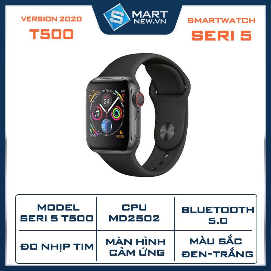 Smart Watch Seri 5 T500 - Đồng hồ thông minh T500 Bản 2020 - Hỗ trợ đo nhịp tim - Bản 44mm