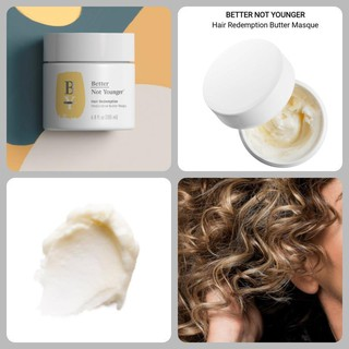 Better Not Younger Mặt nạ dưỡng tóc Hair Redemption Butter Masque thumbnail