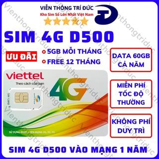 Sim 4G Viettel D500 / D500T Nghe Gọi – Data 5Gb/Tháng (48Gb Trọn Gói Cả Năm) Không Cần Nạp Tiền – Không Phí Duy Trì
