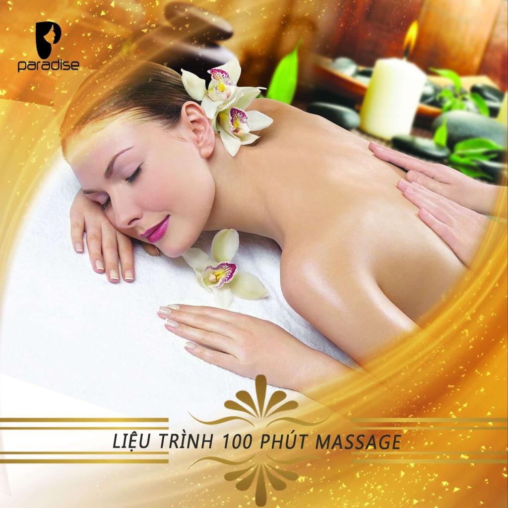 HCM [Voucher giấy] - Liệu trình 100 phút Massage Body + Massage Foot + Xông mũi + Đắp mặt nạ tại Paradise Spa