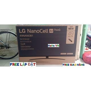 ẢNH THẬT-GIẢM THÊM 49NANO81 -Smart Tivi LG 49NANO81TNA – 55NANO81TNA – 65NANO81TNA -NanoCell 4K -CHÍNH HÃNG-MỚI 1000%