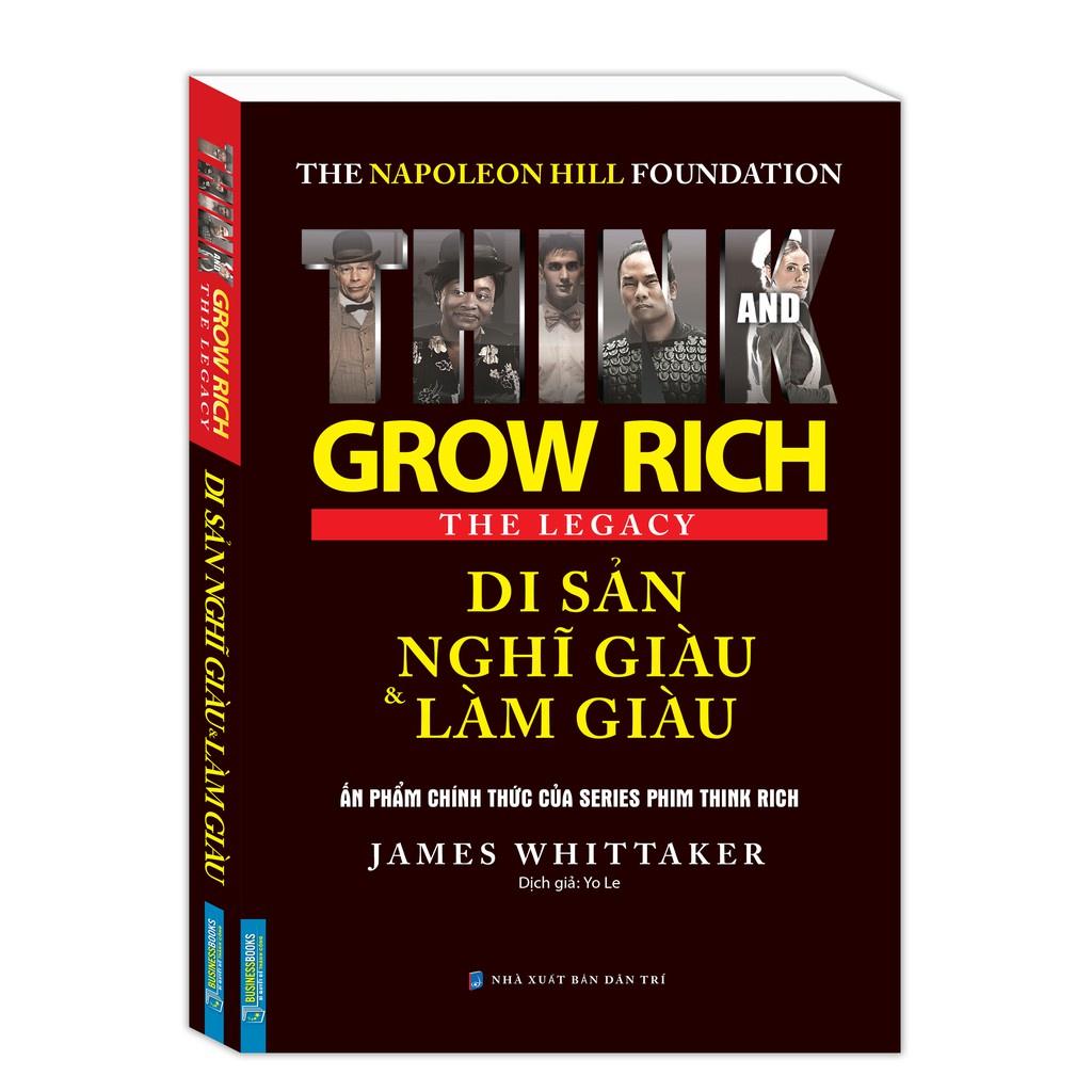 Sách - Combo Di sản nghĩ giàu và làm giàu (The Napoleon Hill Foundation Grow Rich The Legacy) & Thức Tỉnh Mục Đích Sống