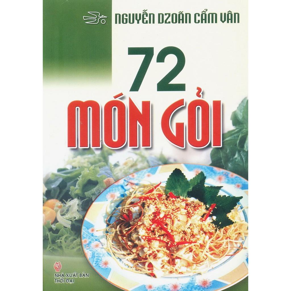 Sách - 72 Món Gỏi - tác giả : Nguyễn Dzoãn Cẩm Vân