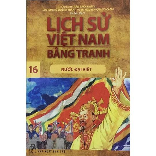 Sách: Lịch sử Việt Nam bằng tranh - Tập 16: Nước Đại Việt (Tái bản lần 9) - 3411222 , 828914619 , 322_828914619 , 30000 , Sach-Lich-su-Viet-Nam-bang-tranh-Tap-16-Nuoc-Dai-Viet-Tai-ban-lan-9-322_828914619 , shopee.vn , Sách: Lịch sử Việt Nam bằng tranh - Tập 16: Nước Đại Việt (Tái bản lần 9)
