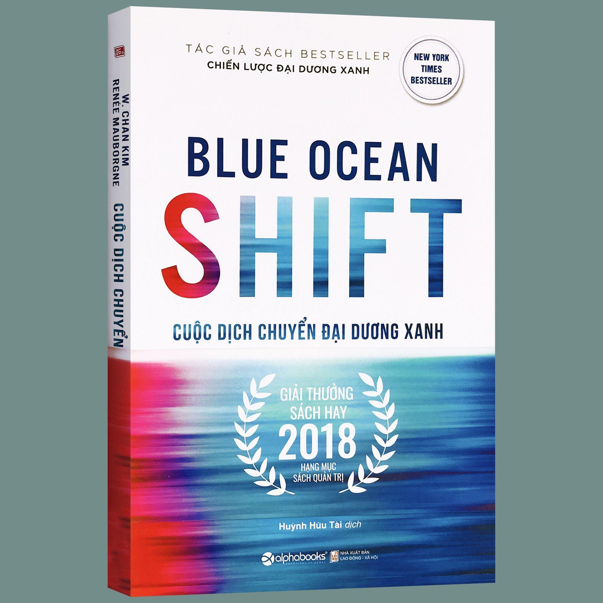 Sách - Blue Ocean Shift - Cuộc Dịch Chuyển Đại Dương Xanh - Thanh Hà Books