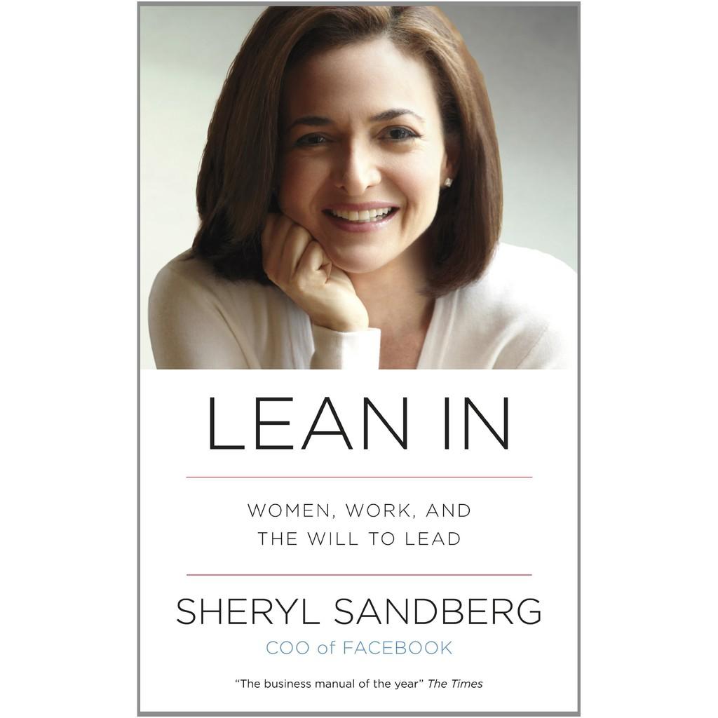 Sách Ngoại văn: Lean In - Dấn Thân (Women, Work, And The Will To Lead - Phiên bản Tiếng Anh)