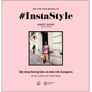 Sách AZ - #Instastyle - Xây Dựng Thương Hiệu Cá Nhân Trên Instagram
