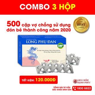COMBO 3 HỘP LONG PHỤ ĐAN 40 VIÊN TIẾT KIỆM 120k Bổ tinh trùng, tăng cường sinh lý nam, tăng khả năng thụ thai