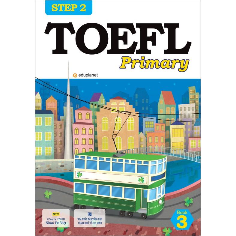 TOEFL Primary Step 2: Book 3 Giá: 198.000VNĐ