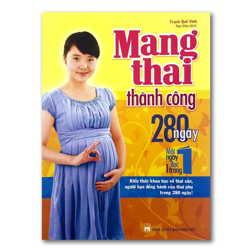 Sách Mang thai thành công - 280 ngày, mỗi ngày đọc 1 trang