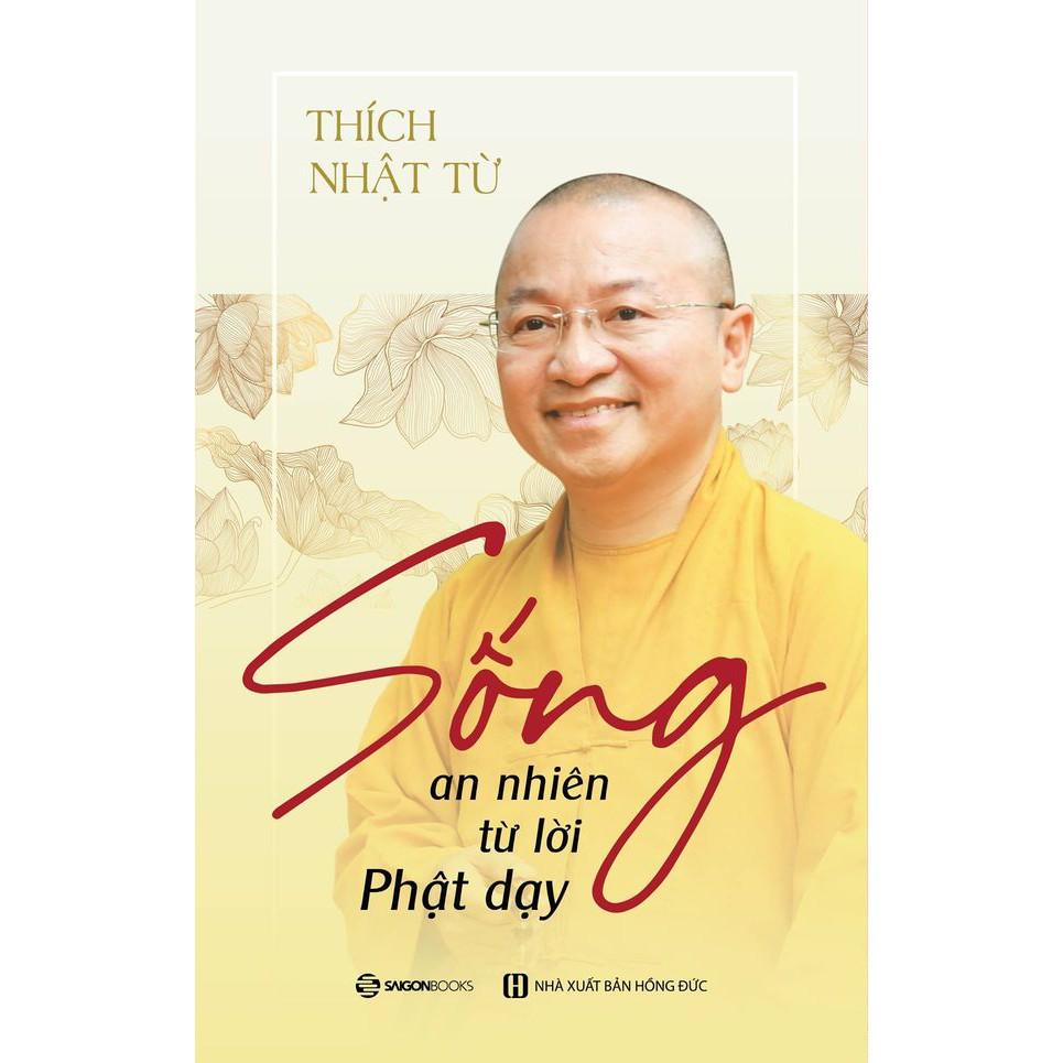 SÁCH - Sống an nhiên từ lời Phật dạy