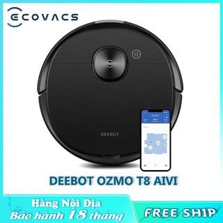 Robot hút bụi , lau nhà thông minh Ecovacs Deebot Ozmo T8 AIVI Nội địa ( BẢO HÀNH 12 THÁNG )