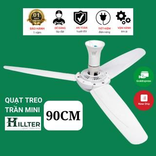 Quạt Trần Mini 3 cánh 90cm HD90- Loại vừa-220V-40W- Hãng Hillter- Bảo hành 12 tháng
