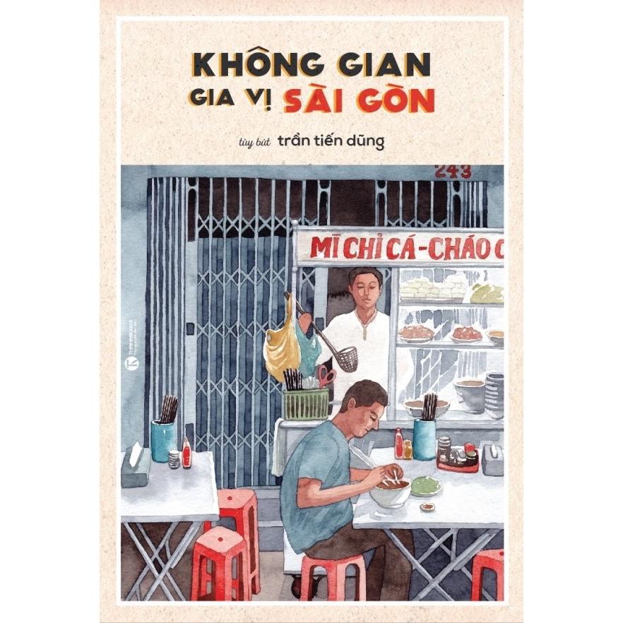 Sách - Không Gian Gia Vị Sài Gòn (Tái Bản 2018)
