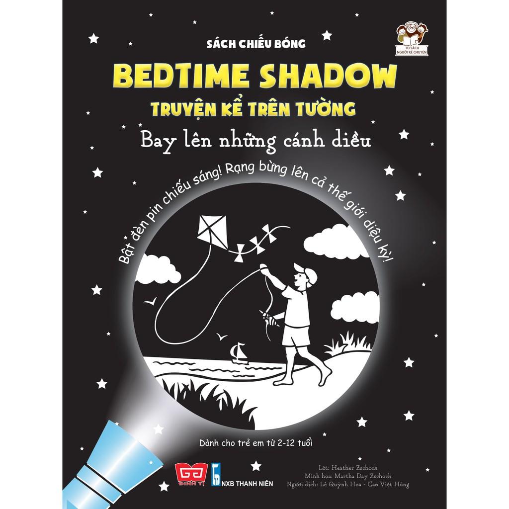 Sách chiếu bóng - Bedtime shadow – Truyện kể trên tường - Bay lên những cánh diều