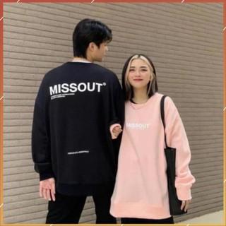 1hitshop Áo sweater MissOut unisex, áo sweater missout logo nam nữ siêu chất