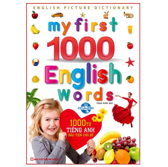Sách 1000 từ tiếng Anh đầu tiên cho bé (Tặng kèm đĩa CD)