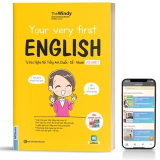 Sách - Your Very First English - Tự Học Nghe Nói Tiếng Anh Chuẩn Dễ Nhanh Volume 1 - Học Kèm App Online