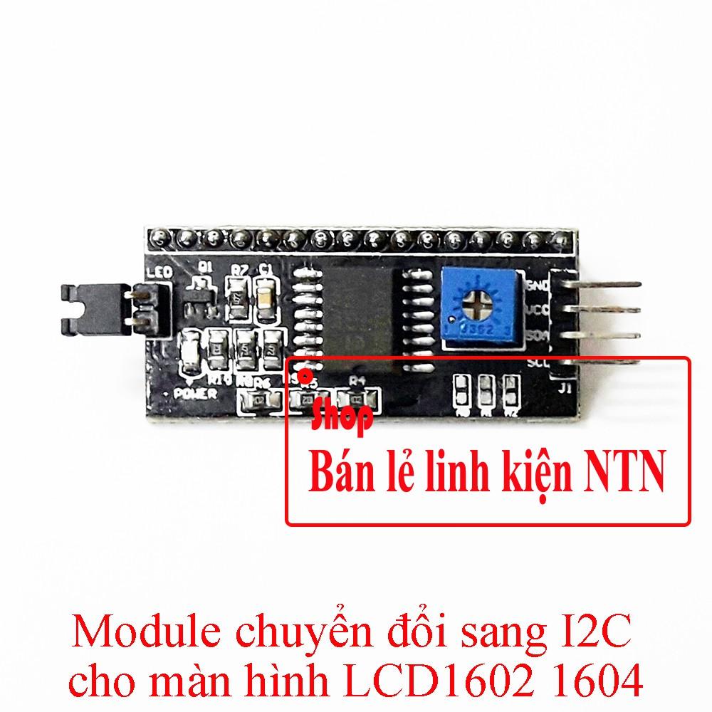 Module chuyển đổi giao tiếp LCD1602 LCD1604 LCD2004 sang I2C