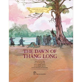 Sách-A history of VN in pictures. The dawn of Thăng Long (In colour) thumbnail