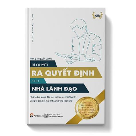 Sách - Bí Quyết Ra Quyết Định Cho Nhà Lãnh Đạo [Panda Books]