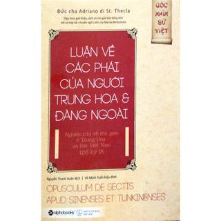 Sách - Luận Về Các Phái Của Người Trung Hoa & Đàng Ngoài thumbnail