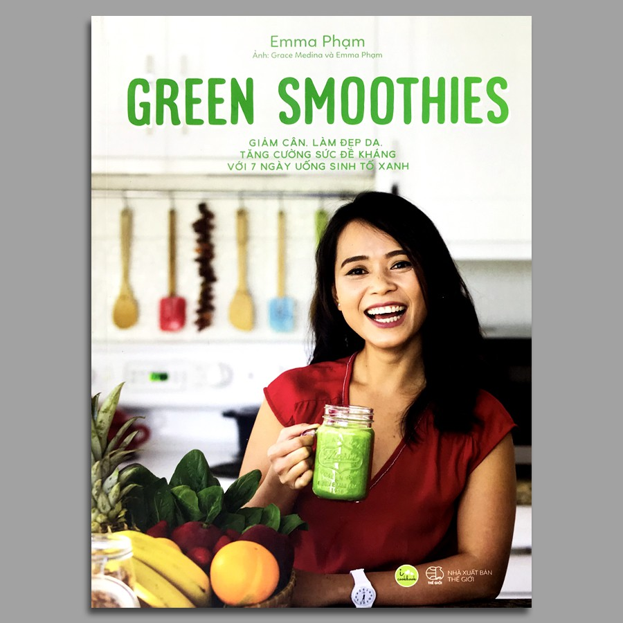 Sách - Green Smoothies - Giảm Cân, Làm Đẹp Da, Tăng Cường Sức Đề