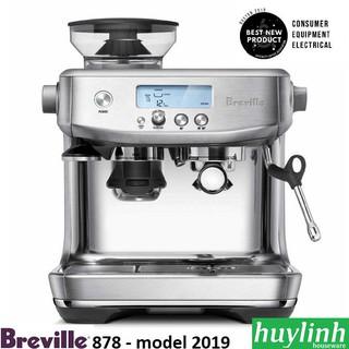 [Mã ELMS5TR giảm 5% đơn 5TR] Máy pha cà phê Breville 878 Barista Pro - Breville 870 - Tặng bộ quà Barista
