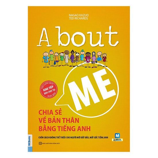 Cuốn sách About Me Chia Sẻ Về Bản Thân Bằng Tiếng Anh Tặng Sổ Tay Thực Hành - Nhiều tác giả