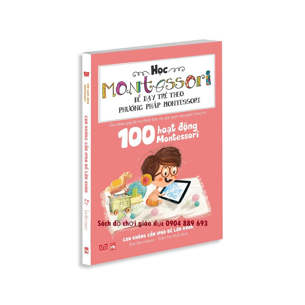 Học Montessori để dạy trẻ theo phương pháp Montessori - Con không cần iPad để lớn khôn - 2635554 , 56846296 , 322_56846296 , 78000 , Hoc-Montessori-de-day-tre-theo-phuong-phap-Montessori-Con-khong-can-iPad-de-lon-khon-322_56846296 , shopee.vn , Học Montessori để dạy trẻ theo phương pháp Montessori - Con không cần iPad để lớn khôn