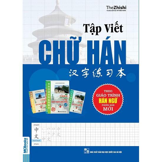 Sách - Tập viết chữ Hán Biên soạn Theo giáo trình Hán Ngữ (phiên bản mới)
