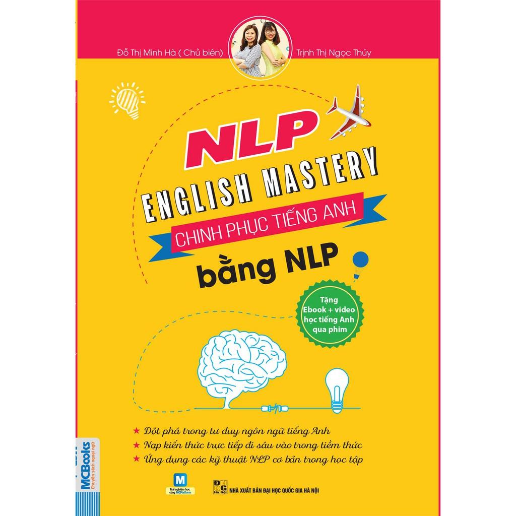 Sách NLP English Mastery - Sách Chinh Phục Tiếng Anh Bằng NLP - Tác Giả Trịnh Thị Ngọc Thúy, Đỗ Thị
