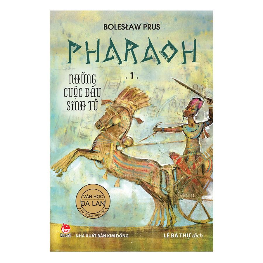 [ Sách ] Pharaoh - 1 - Những Cuộc Đấu Sinh Tử