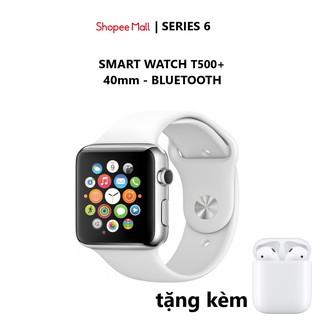 [Mã ELFLASH5 giảm 20K đơn 50K] Đồng hồ thông minh T500 / W26 ( tuỳ chọn mẫu) - Tặng kèm TAI NGHE CHÍNH HÃNG