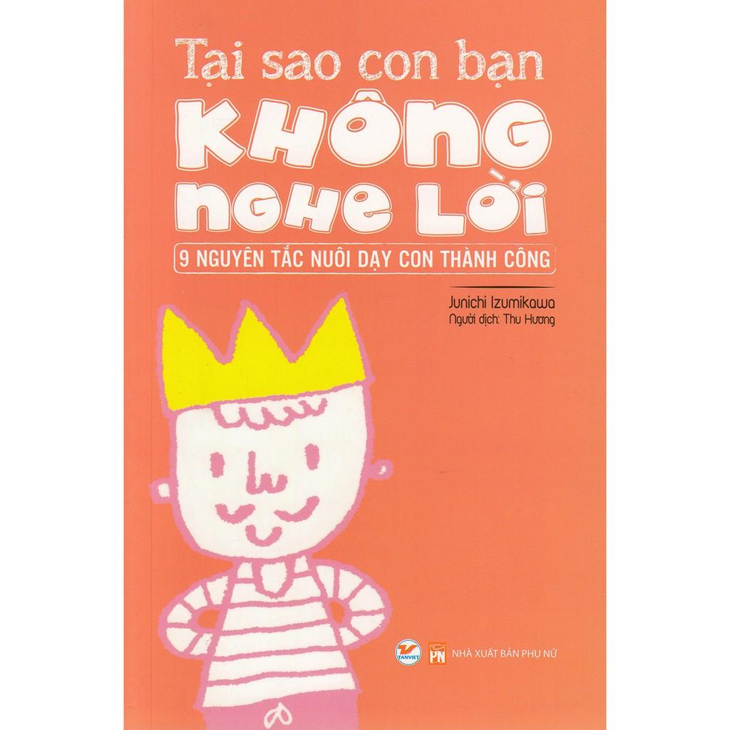 [Sách] Tại Sao Con Bạn Không Nghe Lời - 9 Nguyên Tắc Nuôi Dạy Con Thành Công - 2900891 , 1042696144 , 322_1042696144 , 78000 , Sach-Tai-Sao-Con-Ban-Khong-Nghe-Loi-9-Nguyen-Tac-Nuoi-Day-Con-Thanh-Cong-322_1042696144 , shopee.vn , [Sách] Tại Sao Con Bạn Không Nghe Lời - 9 Nguyên Tắc Nuôi Dạy Con Thành Công